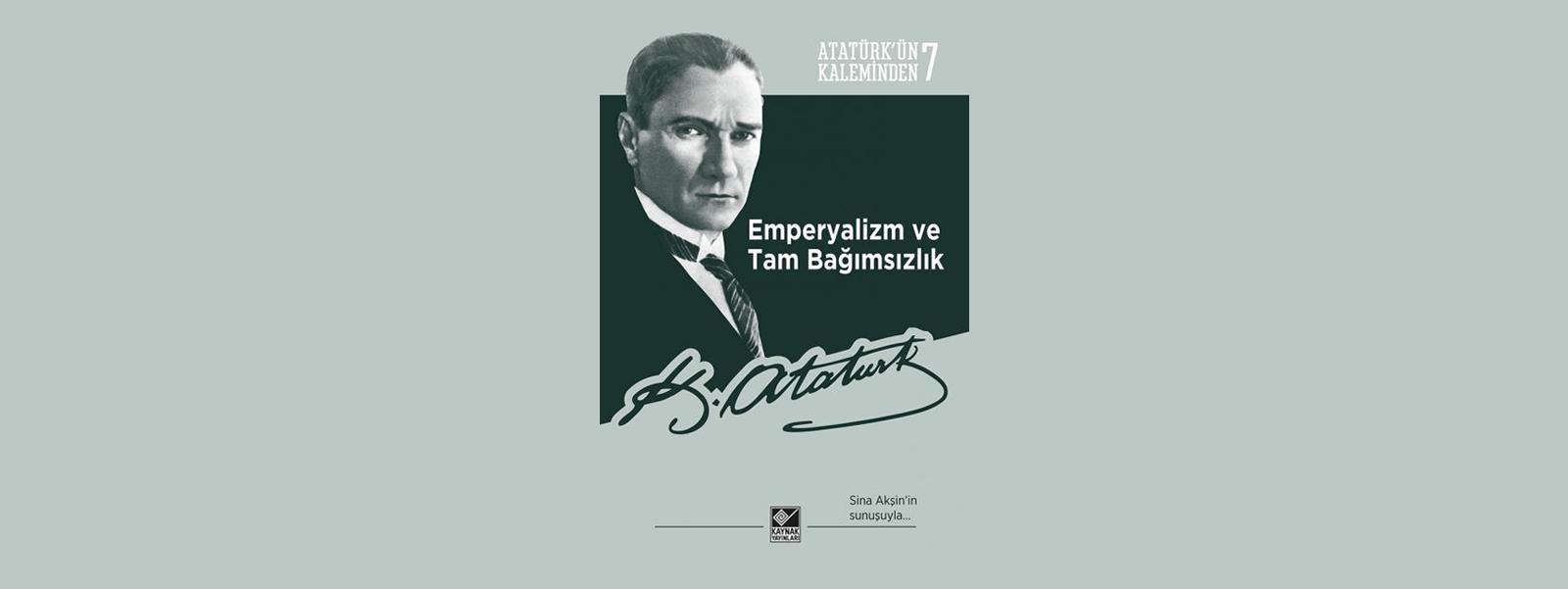 Atatürk ve Emperyalizm